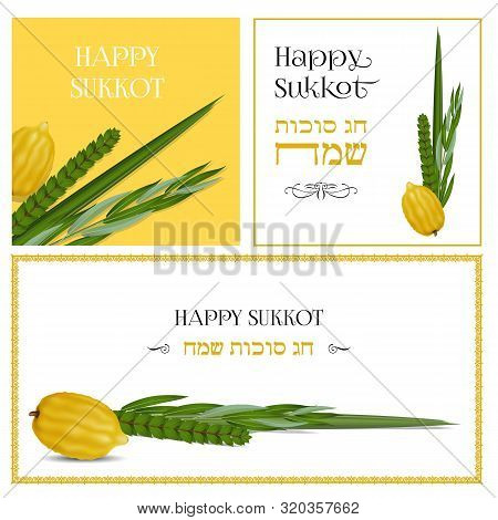 Happy Sukkot In Hebrew. Traditional Symbols ,the Four Species Etrog, Lulav, Hadas, Arava. Sukkot Col