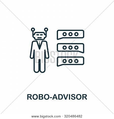 Robo-advisor Outline Icon. Thin Line Concept Element From Fintech Technology Icons Collection. Creat