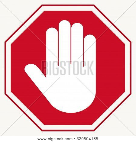 Stop Red Octagonal Stop-hand Sign For Prohibited Activities