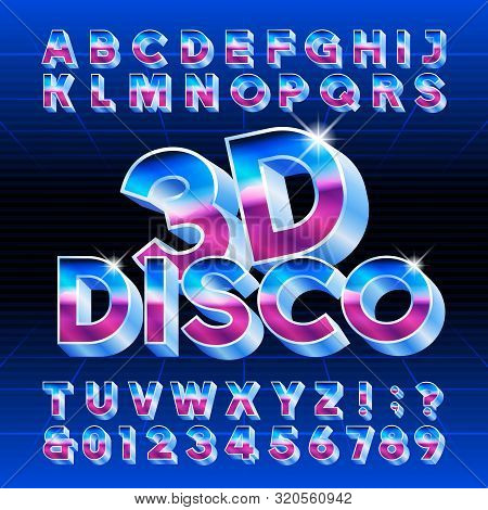 3D Disco alphabet font. Letters, numbers and symbols. Stock vector typescript for typography in retro 80 style. poster