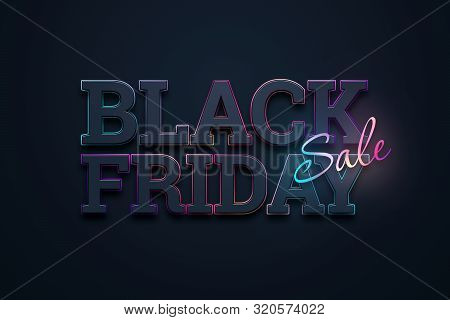 Black Friday Sale Inscription, Neon On A Dark Background, Design Template. Black Friday Banner. Copy