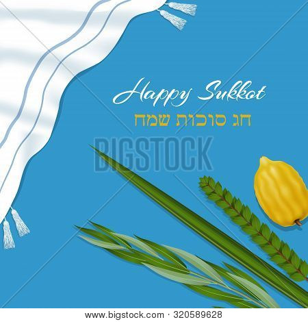 Traditional Symbols ,the Four Species Etrog, Lulav, Hadas, Arava On Blue Background. Happy Sukkot In