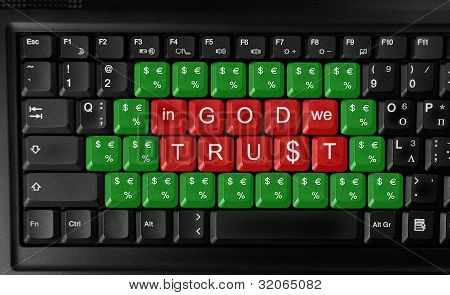 "Keyboard with slogan ""in god we trust"" -concept of mercantile and greed poster"