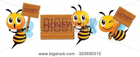 Cartoon Cute Bee Mascot Set. Cartoon Cute Bee With Natural Wooden Signage Or Signboard - Vector Char