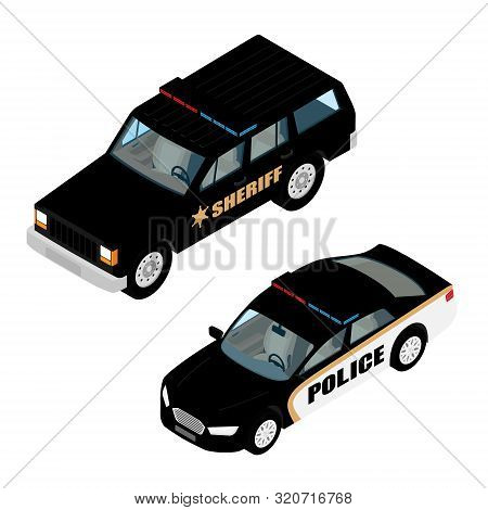 Police Car Set Isometric View Isolated On White Background. Police Transport. Sheriff Offroad Car An