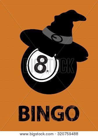 Halloween; Black Bingo Ball With Witch Hat Spider And Decorative Grunge Text With Web Over Orange Po