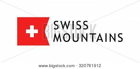 Logotype Template For Tours To Swiss Mountains, Vector Lovable Illustration With National Flag Of Sw