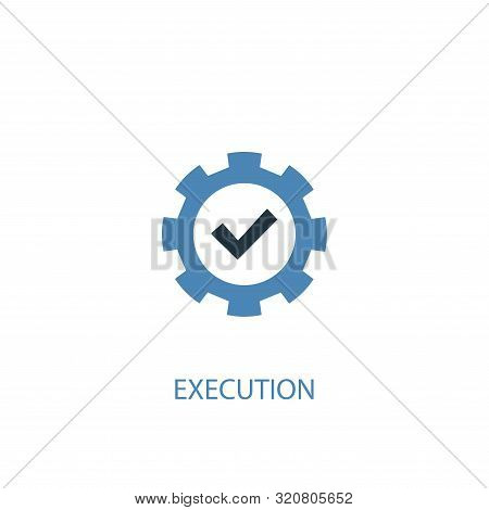 Execution Concept 2 Colored Icon. Simple Blue Element Illustration. Execution Concept Symbol Design.