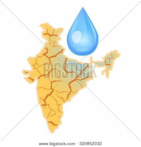 India Needs Water. Water Scarcity Concept. Drought In India And A Drop Of Water. Vector Illustration