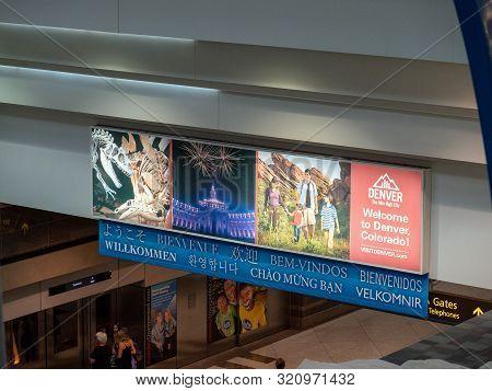 Denver, Co July 15, 2018: Welcome To Denver, Colorado Sign At Denver International Airport Den