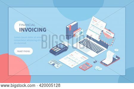 Invoicing And Payment. Online Paying, Bookkeeping, Accounting, Internet Banking. Electronic And Pape