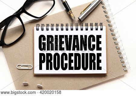 Grievance Procedures, Notepad On Notepad, Text On White Notepad On White Background