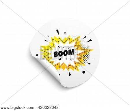 Boom Sale Sticker. Circle Sticker With Offer Banner. Discount Banner Shape. Coupon Bubble Icon. Roun