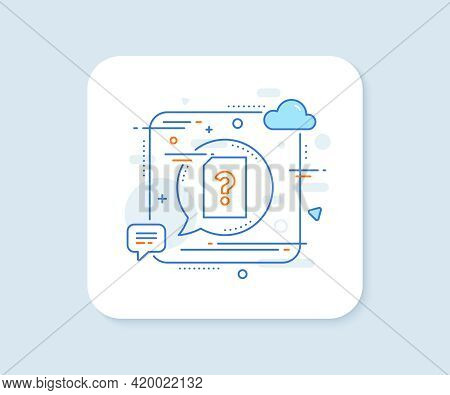 Unknown Document Line Icon. Abstract Square Vector Button. File With Question Mark Sign. Untitled Pa