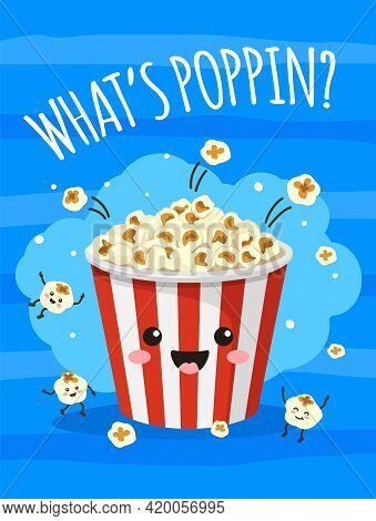 Popcorn Poster. Cute Bucket Of Popcorn With Funny Smiling Face. Tv Movie, Cinema Print With Food And