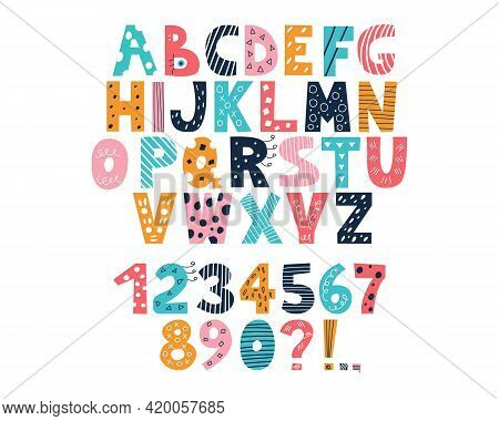 Latin Multi-colored Alphabet And Numbers From 0 To 9 In The Style Of Doodles On A White Background.