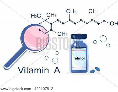 Vitamin A With Chemical Formula. Retinol, Beta Carotene. Anti Aging Complex Pills.loupe Zooms Atomic