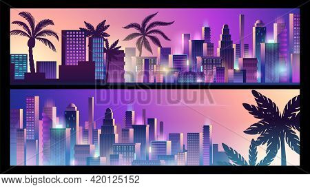 Neon City Banners. Cyberpunk Style Background, Downtown And Palms Silhouettes Vector Template