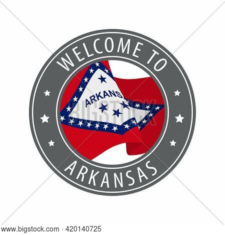 Welcome To Arkansas. Gray Stamp With A Waving State Flag. Collection Of Welcome Icons.