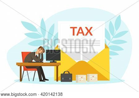 Frustrated Stressed Businessman Character With Tax Paying Paper, Business Failure, Economic Risk, Ba