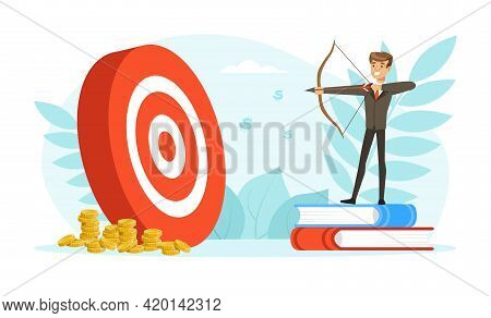 Successful Businessman Aiming The Target, Business Person Reaching For Target And Goal Vector Illust