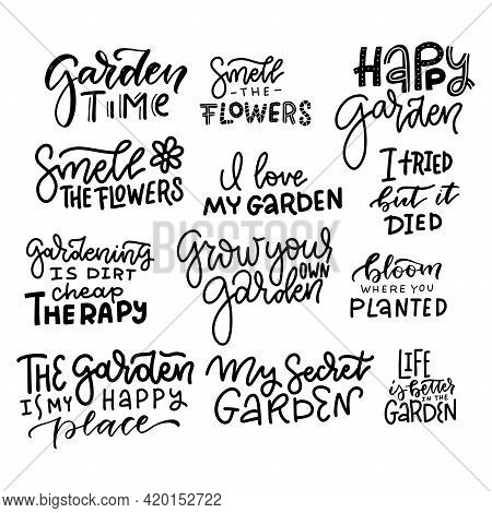 Large Set Of Hand Lettering Gardening Quotes. Funny Saying About Gardens And Flowers. Isolated Trend