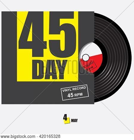 Banner To Celebrate The Event In May 45 Day - 45 Rpm Vinyl Record. Vector Illustration.