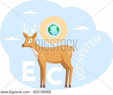Eco Friendly, Nature Conservation, Environmental Protection. Deer On Abstract Background With Planet
