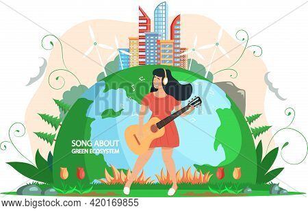 Woman Plays Guitar On Background Of Planet. Girl Singing Songs About Green Ecosystem, Person Is Rest