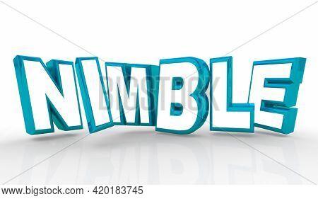 Nimble Flexible Adaptive Ready Change Winning Attitude 3d Illustration