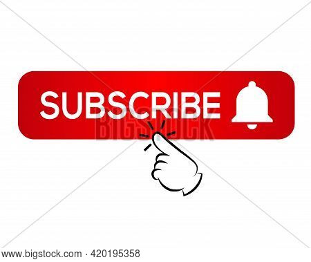 Subscribe, Bell Button And Hand Cursor. Red Button Subscribe To Channel, Blog. Social Media Backgrou