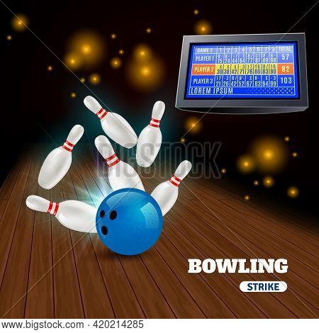 Bowling Strike 3d Composition With Hitting Blue Ball On Pins And Results On Score Board Vector Illus