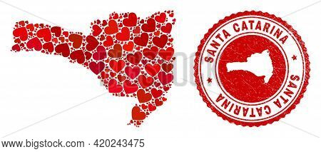Collage Santa Catarina State Map Composed With Red Love Hearts, And Scratched Seal Stamp. Vector Lov