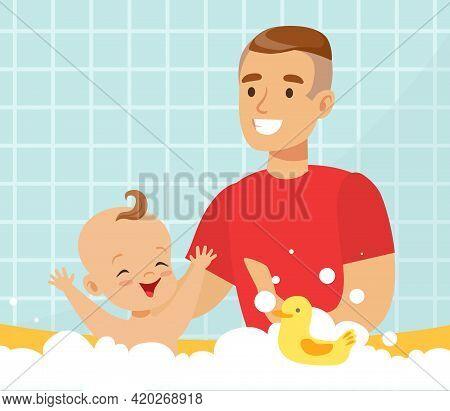 Happy Cheerful Dad Bathing His Baby In Bathtub With Foam Bubbles Vector Illustration