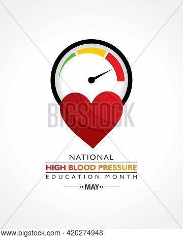 Vector Illustration Of National High Blood Pressure (hbp) Education Month Is Observed In May. It Is