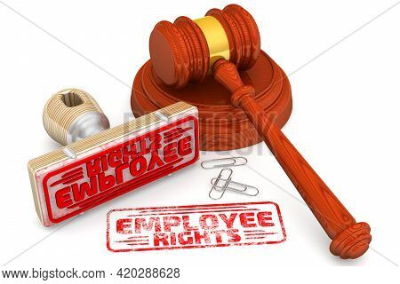 Employee Rights. The Stamp And An Imprint. Wooden Stamp And Red Imprint Employee Rights With Judge's