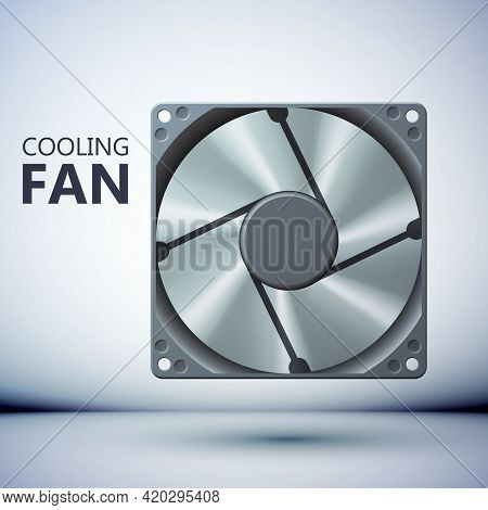 Computer Ventilation System Concept With Realistic Fan On Gray Background Isolated Vector Illustrati