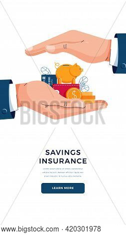 Savings Insurance Banner. Businessman Is Holding Hands Over The Wealth To Secure Money. Money Protec