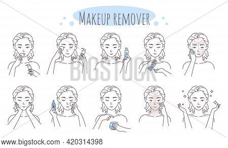 Makeup Removal Steps, Vector Illustration. Removing Eye, Lip, Face Make Up Procedure. Facial Skin Ca