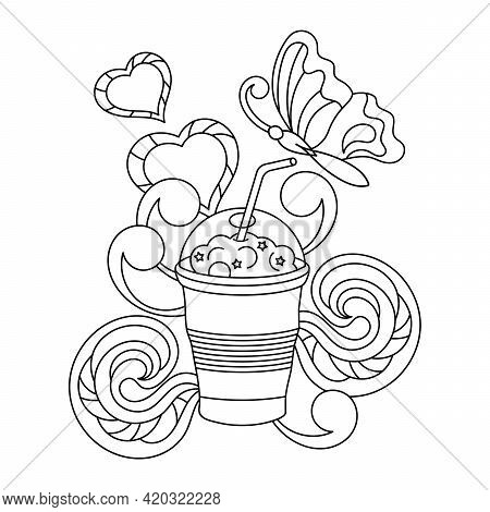 Coloring Book For Adults And Children. A Glass With A Straw, Delicious Milkshakes Or Smoothies. Butt