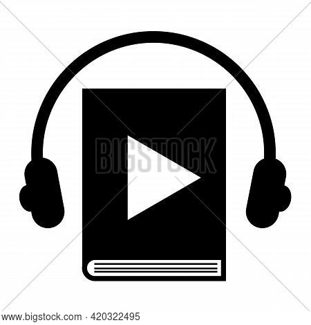 Audio Book Icon On White Background. Headphones And Audio Book Sign. Audiobooks Logo. Online Learnin