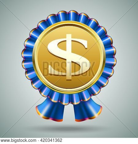 Vector Badge With A Dollar Sign Embossed On A Metallic Gold Medallion In A Pleated Blue Ribbon Roset
