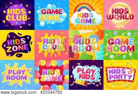 Kids Zone. Cartoon Playroom Logo, Colorful Children Party Label With Balloons, Confetti, Rainbow, St