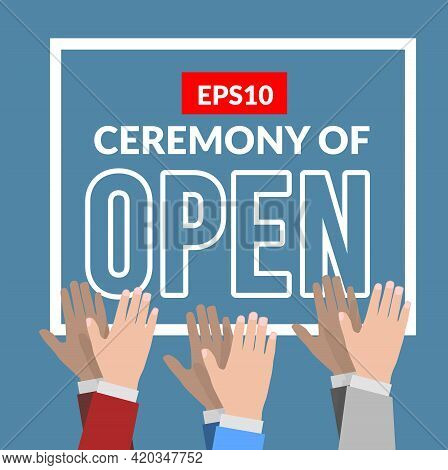 Opening Ceremony With Applause. Vector Illustration
