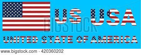 Usa Flag Vector Illustration. Eps 10 Vector. Us, Usa, United States Of America Flag Stylized Flat Fo