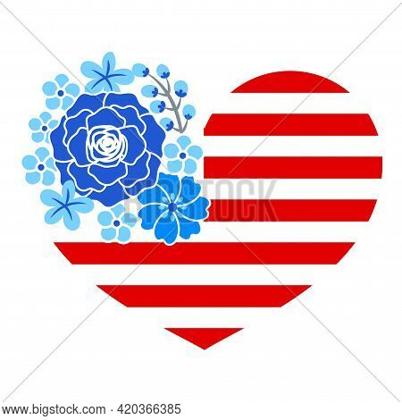Usa Flag In Heart Shape With Flowers - Independence Day Usa With Motivational Text. Good For T-shirt