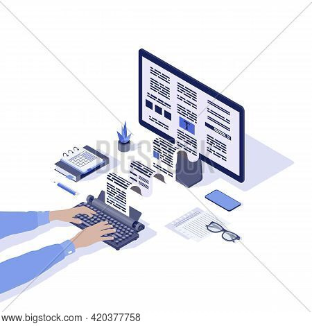 Copywriting Isometric Vector Illustration. Journalist, Copywriter, Content Writer, Editor Hands Typi