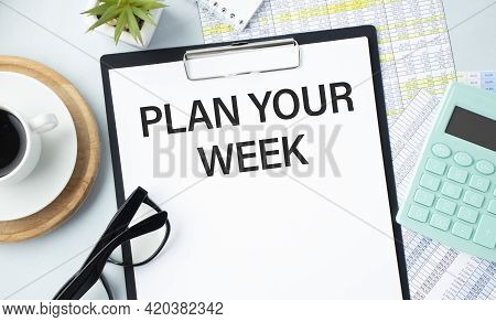Plan Your Week - Handwriting On A Napkin With A Cup Of Coffee