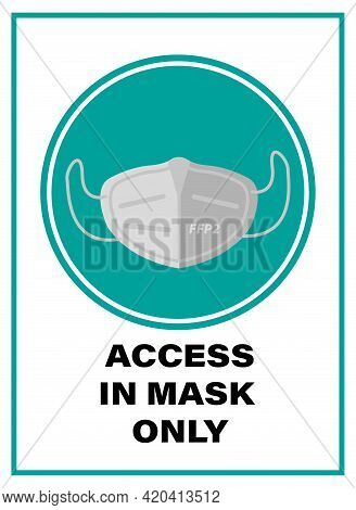 Announcement. Access In Mask N95. Vector Art. Flat Illustration. Sticker Covid-19. Circle Design.