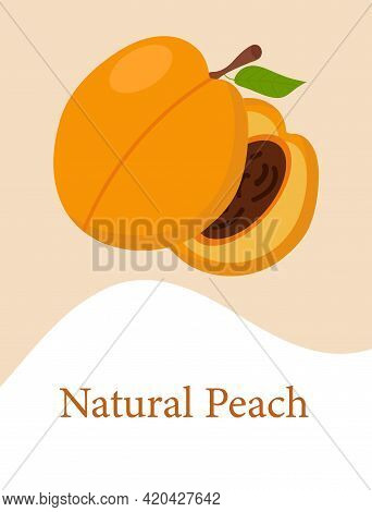 Peach Template With The Inscription Natural Peach For Use In Web Design Or Packaging